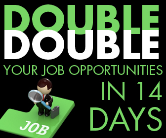 Double your job opportunities in 14 days